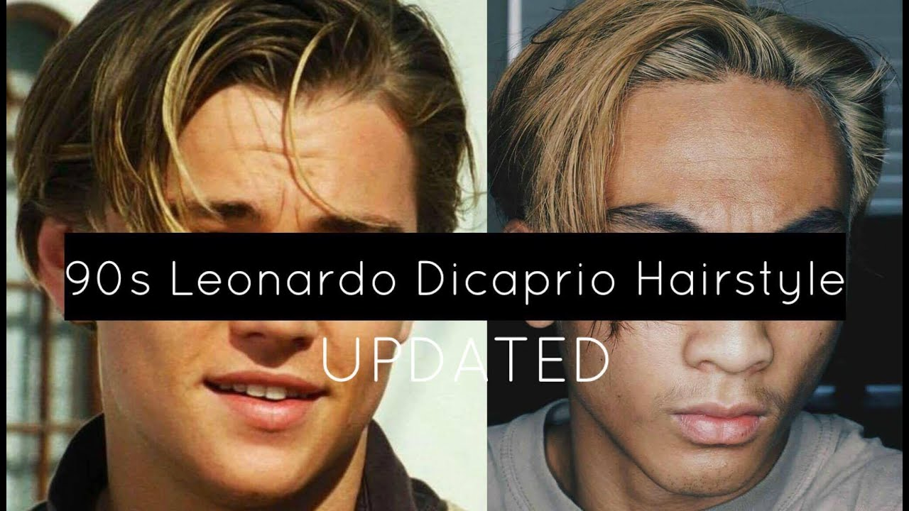 UPDATED 90s Leonardo Dicaprio Hairstyle Tutorial Vasti Nico YouTube