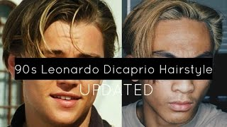 UPDATED 90's Leonardo Dicaprio Hairstyle Tutorial | Vasti Nico