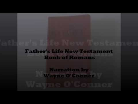 FATHER'S LIFE NEW TESTAMENT AUDIO FOR THE BOOK OF ROMANS