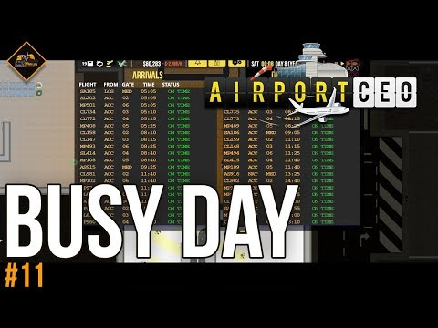 Ridiculously Busy Day : AirportCEO gameplay #11