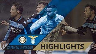 INTER 1-1 LAZIO (3-4 pen) | HIGHLIGHTS | 2018/19 Coppa Italia Quarter Finals