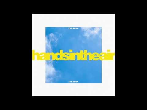 Ted Park feat. Jay Park -