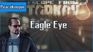 Eagle Eye - Peacekeeper Task - Escape from Tarkov Questing Guide EFT