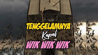 Tenggelamnya Kapal Wik Wik Wik ll Episode 4 Final