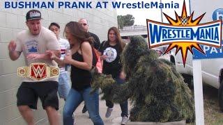 BUSHMAN PRANK AT WrestleMania 33 #1