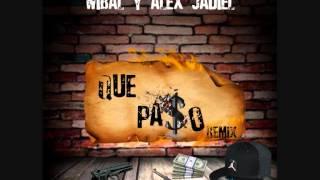 Trebol Clan Ft. Pacho Y Cirilo, Wibal Y Alex Y Jadiel - Y Que Paso Remix