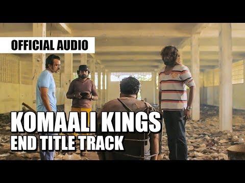 komaali-kings---end-credits-music-track-|-shriraam-sachi-|-king-ratnam
