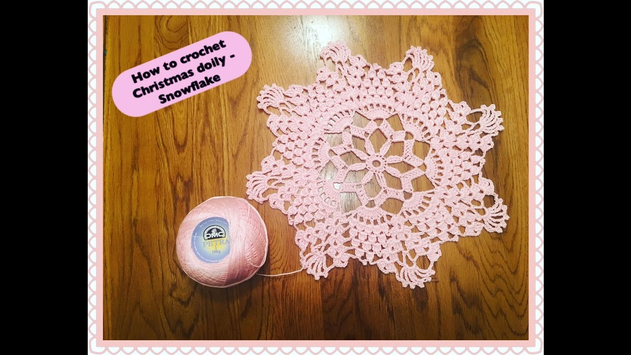 How To Crochet Chistmas Doily Snowflake Youtube