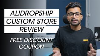 Alidropship Custom Store Review | FREE DISCOUNT COUPON CODE