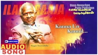 Kanna Un Kannil Song | Unna Nenachen Pattu Padichen Tamil Movie | Karthik | Sasikala | Ilayaraja