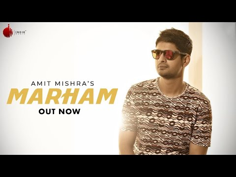 Marham Official Video - Amit Mishra | Indie Music Label | Sony Music India