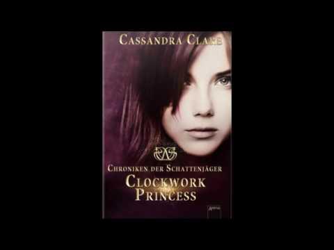 Clockwork Princess Hörbuch Deutsch  Kapitel 4 von Cassandra Clare