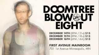 DOOMTREE BLOWOUT 8 - December 14, 15, 16, @ First Avenue