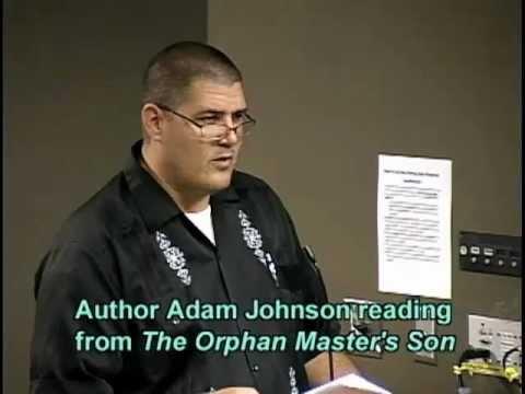 Arlington Public Library: Adam Johnson Reads from His Novel, The Orphan Master's Son