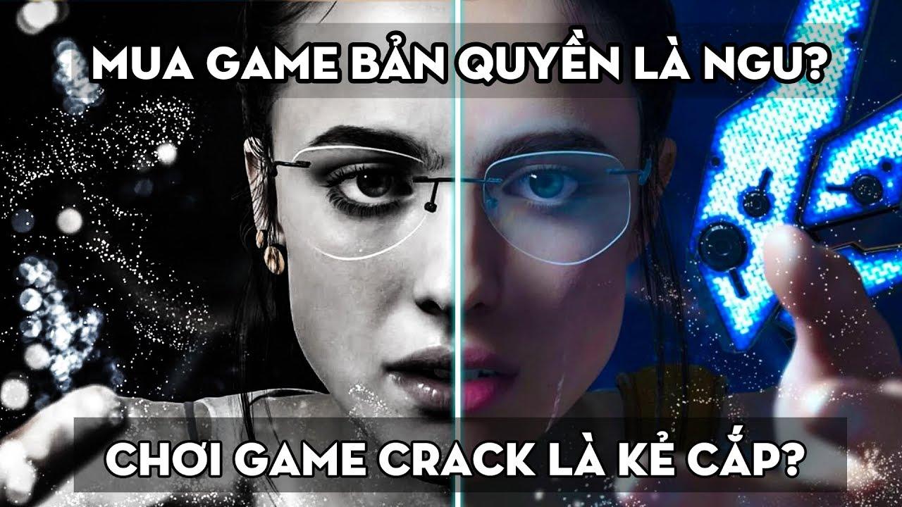 Tại sao mình bắt đầu ngừng chơi game crack?