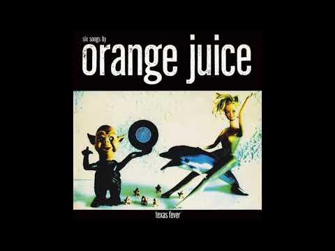 Orange Juice - A Sad Lament