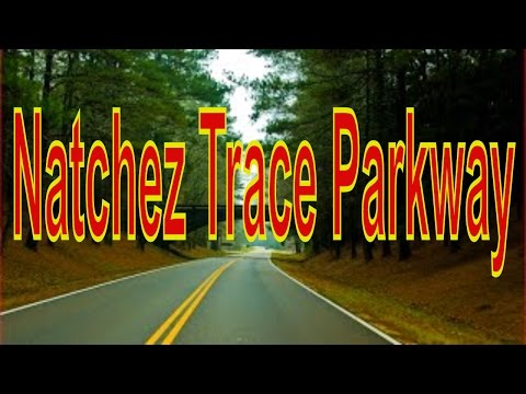 Visiting Natchez Trace Parkway, National Park in Mississippi, United States - The Place in USA 2017