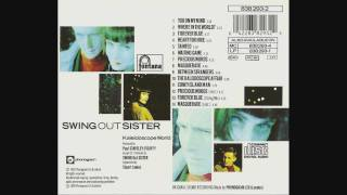 Video Swing Out Sister Between Strangers download MP3, 3GP, MP4, WEBM, AVI, FLV Juni 2017