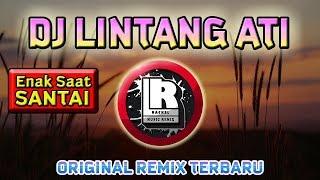 Download DJ LINTANG ATI ORIGINAL REMIX SAAT SANTAI