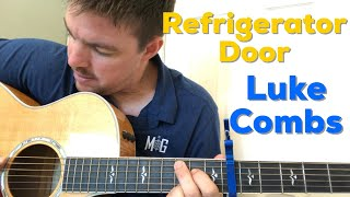 Refrigerator Door | Luke Combs | Beginner Guitar Lesson