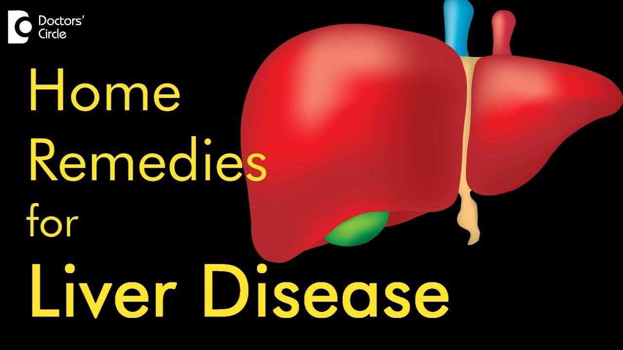 Powerful Natural Home Remedies for Liver Disease  Dr Prashanth S Acharya