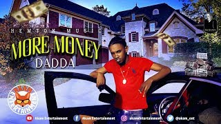 Dadda - More Money - March 2019