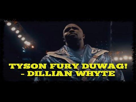 DILLAN WHYTE CALLS TYSON FURY FAKE & COWARD