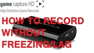 Elgato How to Record without Freezing/Lag