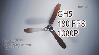 GH5 Dual-IS 1080p 8 Bit 180FPS Slow-Fast Test