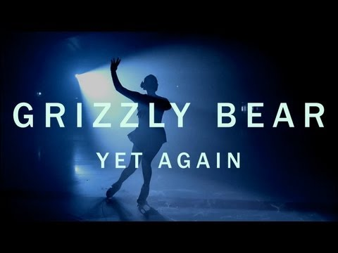 "Grizzly Bear Lyrics Yet Again Grizzly Bear ""Yet..."