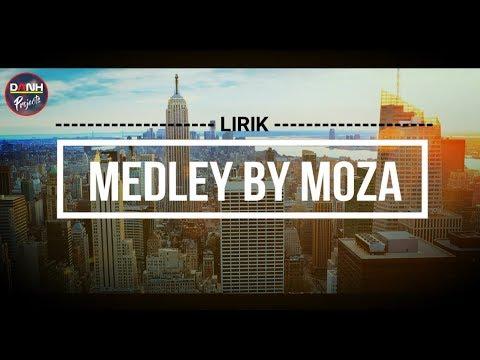 MOZA - MEDLEY - LIRIK #liriklagu #moza_medley