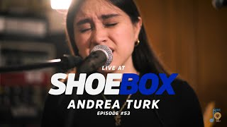 Andrea Turk Live at Shoebox Sessions | Shoebox #53