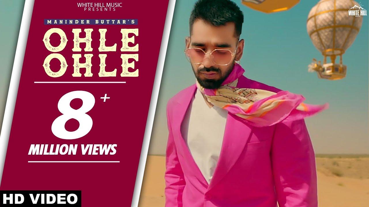 Download Ohle Ohle (Unofficial Video) Maninder Buttar | MixSingh | JUGNI | Latest Punjabi Song 2021