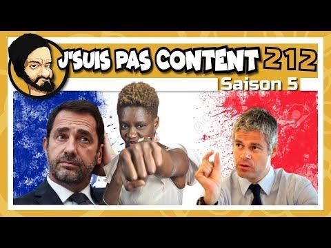 J'SUIS PAS CONTENT ! #212 : Castaner en roue libre VS Wauquiez version Les Experts !