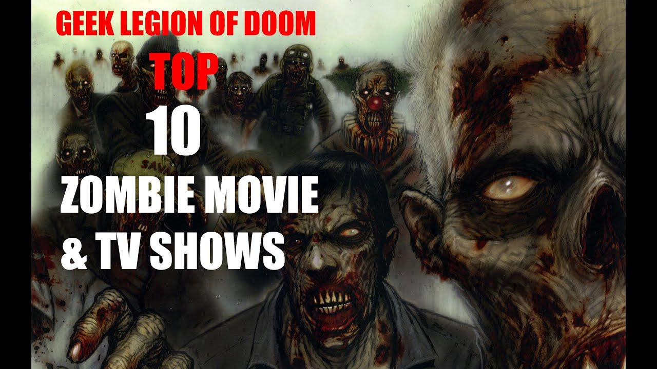 OUR PERSONAL TOP 10 ZOMBIE MOVIES & TV SHOWS by Geek ...