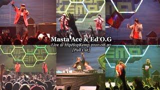 Masta Ace & Ed O.G • Live @ Hip Hop Kemp 2010.08.20 [Full Cut]