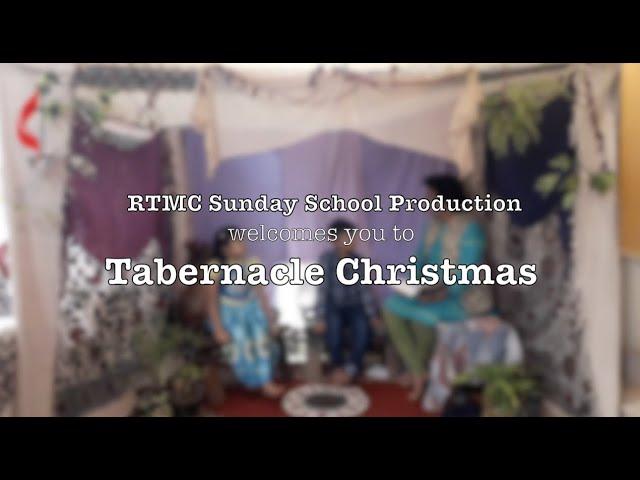 Tabernacle Christmas 2020 | RTMC Sunday School
