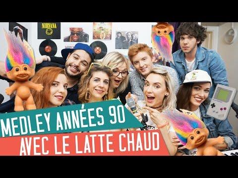 MEDLEY Le meilleur des Années 90 avec NATOO et le LATTE CHAUD