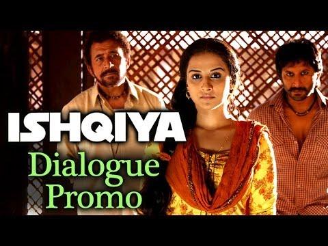 Ishqiya Dialogue Promo - Vidya Balan |...