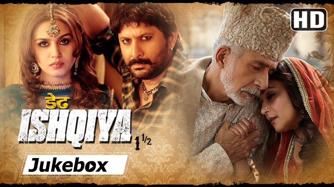 Download Dedh Ishqiya - Madhuri Dixit - Arshad Warsi - Naseeruddin Shah - Gulzar - Vishal Bhardwaj Hits