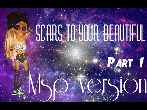 Scars to your beautiful -MSP VERSION-