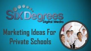 Marketing Ideas For Private Schools