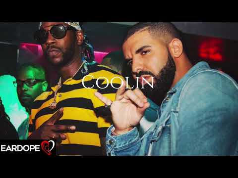 Drake - Coolin ft. 2 Chainz *NEW SONG 2018*