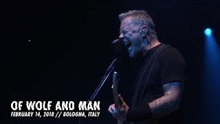 Metallica: Of Wolf and Man (Bologna, Italy - February 14, 2018) YouTube Videos