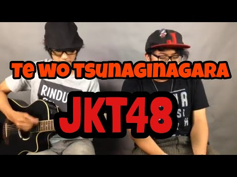 Te wo Tsunaginagara - The Goddamn VVota ( JKT48 cover )