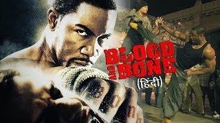 Blood and Bone | Latest Hollywood Dubbed Movie 2018 | New Hollywood Hindi Dubbed Action Movie 2018