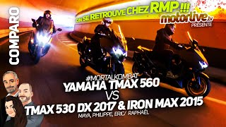 YAMAHA TMAX 560 vs 530 DX 2017 & IRON MAX 2015 | COMPARATIF