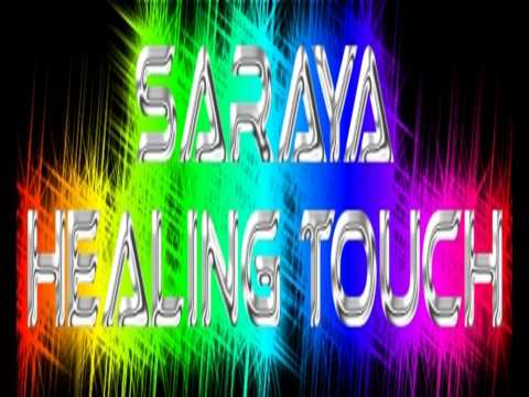 Saraya - Healing Touch