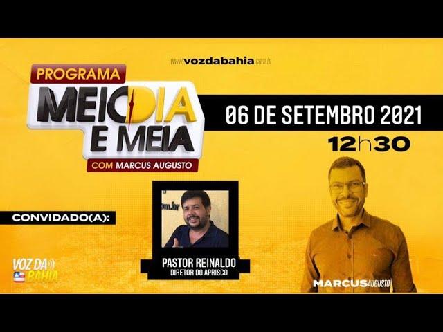 Programa Meio dia e meia LIVE com Pastor Reinaldo Barreto diretor do APRISCO