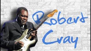 ROBERT CRAY - Sittin' On Top Of The World - 2015